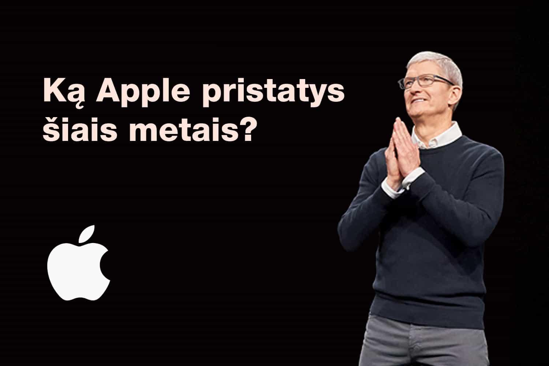 """Kokie """"Apple"""" įrenginiai bus pristatyti rugsėjo 10-ą d. ir kaip juos greičiausiai gauti Lietuvoje?"""