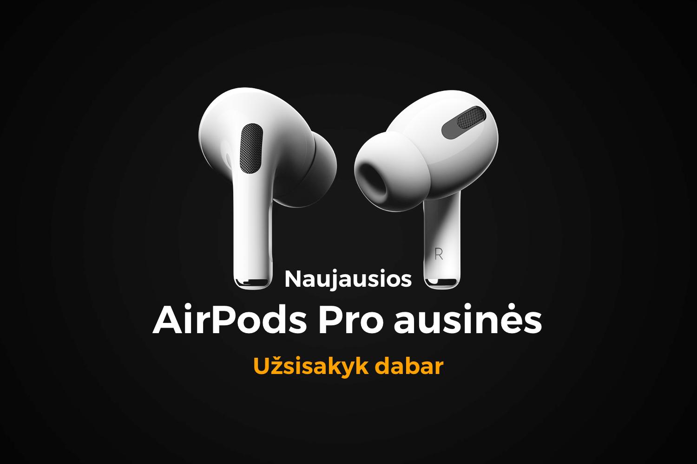Įsigyk naujuosius AirPods Pro su triukšmo slopinimo funkcija
