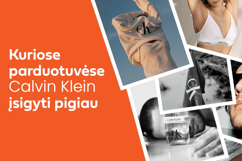 Kur Calvin Klein pasirinkimas plačiausias, o kainos mažiausios?