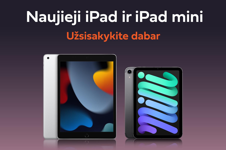 Apple naujienos: pažangiausieji iPad ir iPad mini. Užsisakyk per Shipzee pigiau!