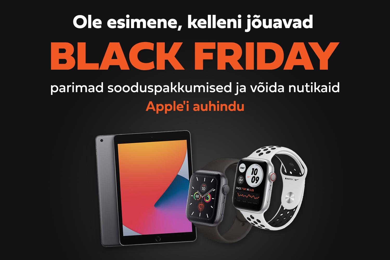 Saa osa Black Friday parimatest pakkumistest enne teisi ja võida Apple'i auhindu!